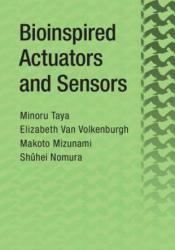 Bioinspired Actuators and Sensors (ISBN: 9781107065383)