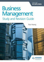 Business Management for the IB Diploma Study and Revision Guide (ISBN: 9781471868429)