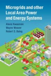 Microgrids and Other Local Area Power and Energy Systems (ISBN: 9781107012790)