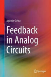 Feedback in Analog Circuits (ISBN: 9783319262505)