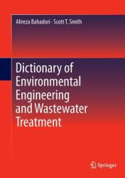 Dictionary of Environmental Engineering and Wastewater Treatment (ISBN: 9783319262598)