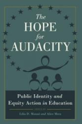 Hope for Audacity - Public Identity and Equity Action in Education (ISBN: 9781433118562)