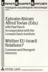 Whither EU-Israeli Relations? (ISBN: 9783631475492)