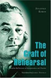 Craft of Rehearsal (ISBN: 9780820488608)