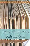 Reading, Learning, Teaching Ralph Ellison (ISBN: 9781433100901)