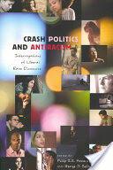 Crash Politics and Antiracism - Interrogations of Liberal Race Discourse (ISBN: 9781433102462)