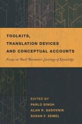 Toolkits, Translation Devices and Conceptual Accounts - Parlo Singh, Alan R. Sadovnik, Susan F. Semel (ISBN: 9781433103643)