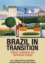 Brazil in Transition - Beliefs, Leadership, and Institutional Change (ISBN: 9780691162911)