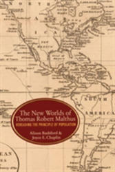 New Worlds of Thomas Robert Malthus (ISBN: 9780691164199)