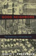 Good Neighbors - The Democracy of Everyday Life in America (ISBN: 9780691169439)