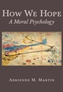 How We Hope - Adrienne Martin (ISBN: 9780691171395)