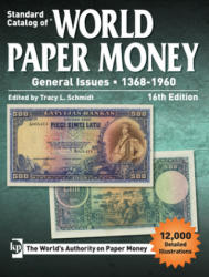 Standard Catalog of World Paper Money, General Issues, 1368-1960 - MAGGIE JUDKINS (ISBN: 9781440247071)