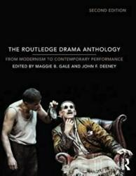Routledge Drama Anthology - Modernism to Contemporary Performance (ISBN: 9780415724173)