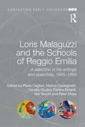Loris Malaguzzi and the Schools of Reggio Emilia - Paola Cagliari (ISBN: 9781138019829)
