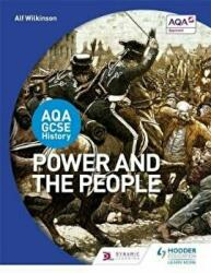 AQA GCSE History: Power and the People, Paperback (ISBN: 9781471861512)