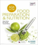 AQA GCSE Food Preparation and Nutrition (ISBN: 9781471863646)