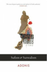 Sufism and Surrealism - Adonis (ISBN: 9780863561894)