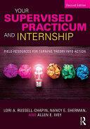 Your Supervised Practicum and Internship (ISBN: 9781138935815)
