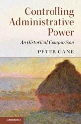 Controlling Administrative Power - An Historical Comparison (ISBN: 9781316601501)