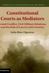 Constitutional Courts as Mediators (ISBN: 9781107079786)