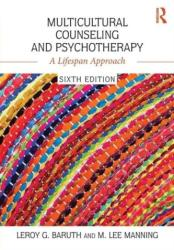Multicultural Counseling and Psychotherapy - A Lifespan Approach (ISBN: 9781138953543)
