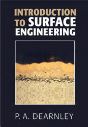 INTRODUCTION TO SURFACE ENGINEERING (ISBN: 9780521401685)
