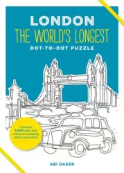 London the World's Longest Dot-to-Dot Puzzle (ISBN: 9781781573235)