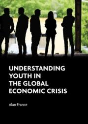 Understanding Youth in the Global Economic Crisis (ISBN: 9781447315766)