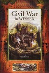 Civil War in Wessex (ISBN: 9781903035467)