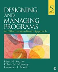 Designing and Managing Programs - An Effectiveness-Based Approach (ISBN: 9781483388304)