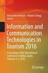 Information and Communication Technologies in Tourism 2016 (ISBN: 9783319282305)