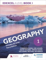Edexcel A Level Geography Book 1: For as and A Level Year 1 (ISBN: 9781471856549)