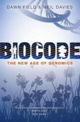 Biocode - The New Age of Genomics (ISBN: 9780199687763)