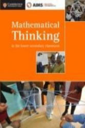 Aimssec Maths Teacher Support Series Mathematical Thinking in the Lower Secondary Classroom (ISBN: 9781316503621)