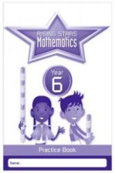 Rising Stars Mathematics Year 6 Practice Book (ISBN: 9781783398195)
