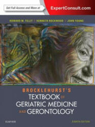 Brocklehurst's Textbook of Geriatric Medicine and Gerontology (ISBN: 9780702061851)