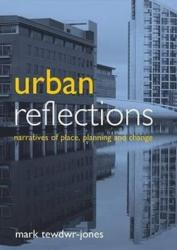 Urban Reflections - Narratives of Place, Planning and Change (ISBN: 9781847428417)