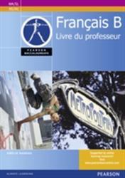 Pearson Baccalaureate Francais B Teacher's Book for the IB Diploma (ISBN: 9780435074548)