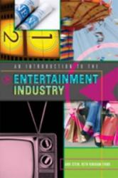 Introduction to the Entertainment Industry (ISBN: 9781433103407)