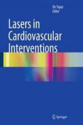 Lasers in Cardiovascular Interventions (ISBN: 9781447152194)
