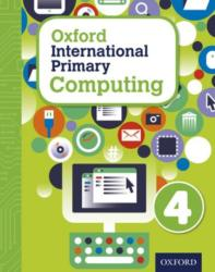 Oxford International Primary Computing: Student Book 4 (ISBN: 9780198310006)