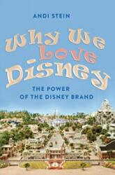 Why We Love Disney (ISBN: 9781433108983)