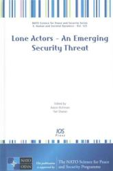 LONE ACTORS AN EMERGING SECURITY THREAT (ISBN: 9781614995845)