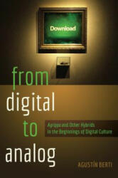 From Digital to Analog - Agustin Berti (ISBN: 9781433125041)
