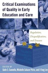 Critical Examinations of Quality in Early Education and Care (ISBN: 9781433128790)