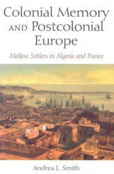 Colonial Memory and Postcolonial Europe (ISBN: 9780253218568)