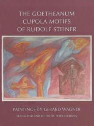 Goetheanum Cupola Motifs of Rudolf Steiner (ISBN: 9780880107372)