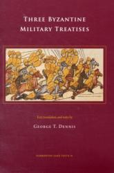Three Byzantine Military Treatises (ISBN: 9780884023395)