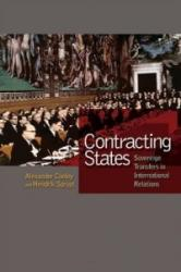 Contracting States - Sovereign Transfers in International Relations (ISBN: 9780691137247)