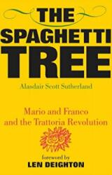 spaghetti tree - Alasdair Scott Sutherland (ISBN: 9780955789205)